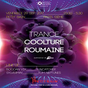 Trance Coolture Roumaine @ Petit Bain - PARIS