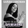 Concert SARAH LANCMAN à Paris @ Café de la Danse - Billets & Places
