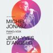 """Concert Michel Jonasz """"Piano + Voix"""""""