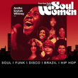 Soirée FREE YOUR FUNK SPECIAL SOUL WOMEN : ARETHA, ERYKAH, WHITNEY, ...