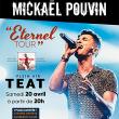 Spectacle ETERNEL TOUR - MICKAEL POUVIN à Saint-Gilles les Bains @ TEAT PLEIN AIR - Billets & Places