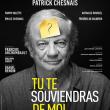 Théâtre TU TE  SOUVIENDRAS DE MOI à  @ PALAIS DES PRINCES SERIE - Billets & Places