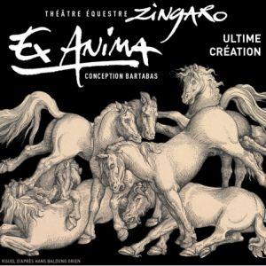 "ZINGARO ""EX ANIMA"" @ Théâtre Equestre Zingaro - AUBERVILLIERS"