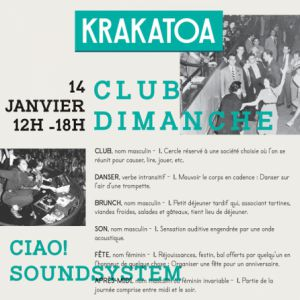 CLUB DIMANCHE : CIAO! SOUNDSYSTEM @ Krakatoa - Mérignac