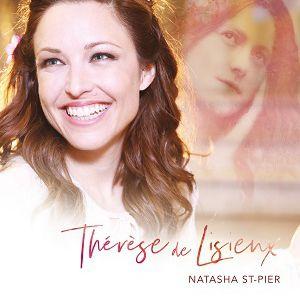 NATASHA ST-PIER « Thérèse de Lisieux » @ Eglise Sainte Therèse - Metz