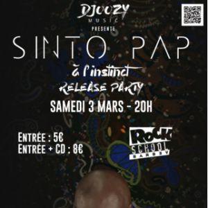 """Sinto Pap - Release Party """"À L'Instinct - Chapitre 1"""" @ Rock School Barbey  - BORDEAUX"""