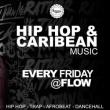 Soirée Hip Hop et Caribean Music - Every Friday
