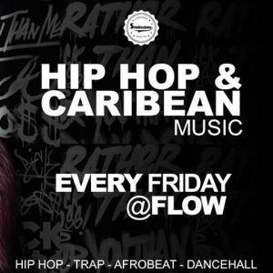 Hip Hop Et Caribean Music - Every Friday