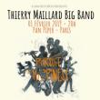 Concert Thierry Maillard Big Band à PARIS @ LE PAN PIPER - Billets & Places