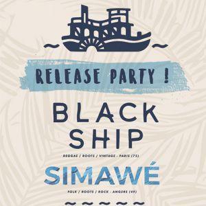 BLACK SHIP + SIMAWÉ @ La Boule Noire - PARIS