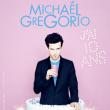 """Spectacle MICHAËL GREGORIO """"J'ai 10 ans"""""""