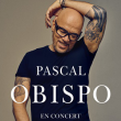 Concert PASCAL OBISPO à VICHY @ OPERA DE VICHY 2 categories - Billets & Places