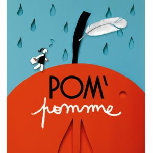 Pom'pomme - Spectacle Musical - Des 12 Mois - 30 Mn