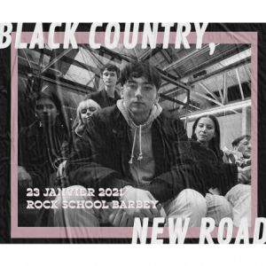Barbey Indie Club: Black Country, New Road + Invité