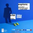 Les expositions avec séance Espions