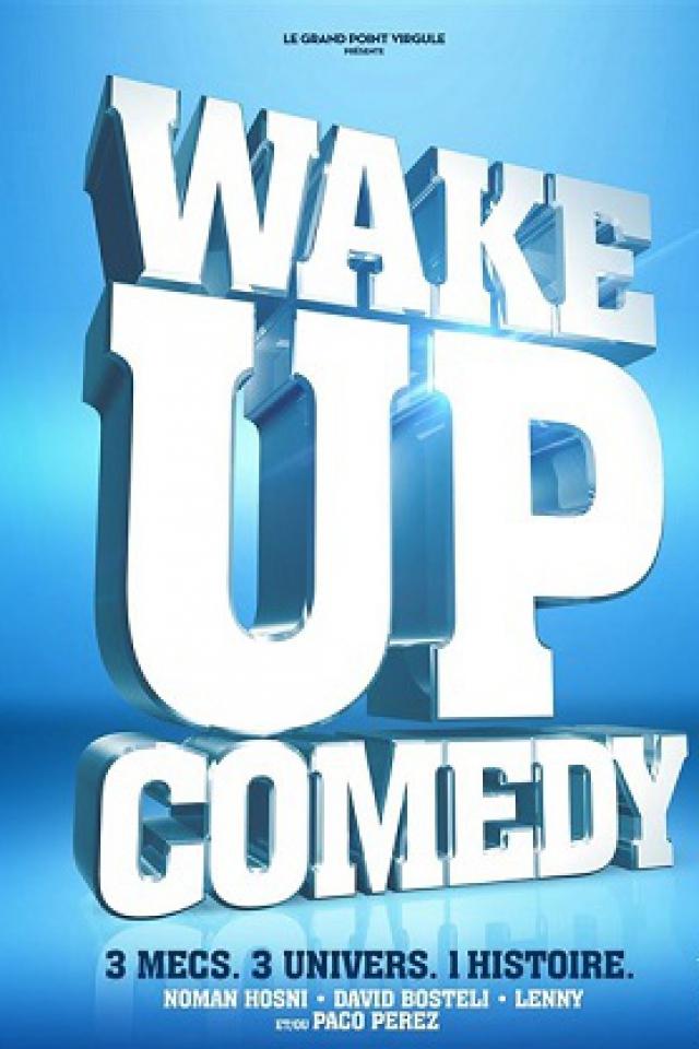 WAKE UP COMEDY @ Théâtre Le Grand Point Virgule - PARIS