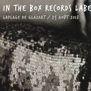 In The Box Records Label Night @ Glazart - PARIS 19