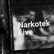 Soirée Narkotek Live à PARIS 19 @ Glazart - Billets & Places