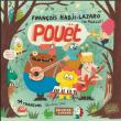 """FRANÇOIS HADJI-LAZARO & PIGALLE EN CONCERT JEUNE PUBLIC """"POUËT"""" à Paris @ Le Trianon - Billets & Places"""