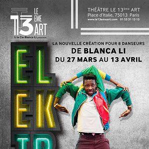 """""""ELEKTRIK"""" DE BLANCA LI @ THÉÂTRE LE 13ÈME ART - PARIS"""