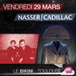 Concert CADILLAC (STUPEFLIP) + NASSER à RAMONVILLE @ LE BIKINI - Billets & Places