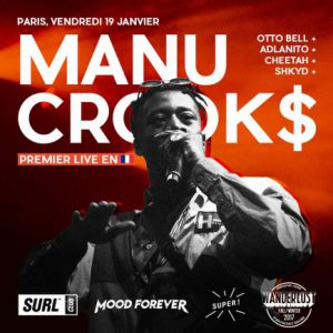 SURL Club : Turn up w/ Manu Crook$ & Friends @ Wanderlust - PARIS