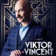 Spectacle Viktor Vincent