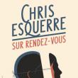 Spectacle CHRIS ESQUERRE - Sur rendez-vous