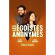 Spectacle LES EGOISTES ANONYMES