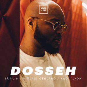 DOSSEH @ Ninkasi Gerland / Kao - LYON