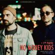 Concert NO MONEY KIDS à TOULOUSE @ Connexion Live - Billets & Places