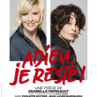 Théâtre ADIEU, JE RESTE ! à DOLE @ La Commanderie - Dole - Billets & Places