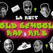Soirée La Nuit Oldschool Rap & Rnb à PARIS @ Wanderlust - Billets & Places