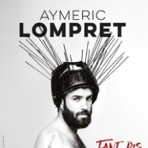 "Aymeric Lompret ""Tant Pis"""