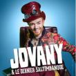 Spectacle Jovany, le dernier saltimbanque