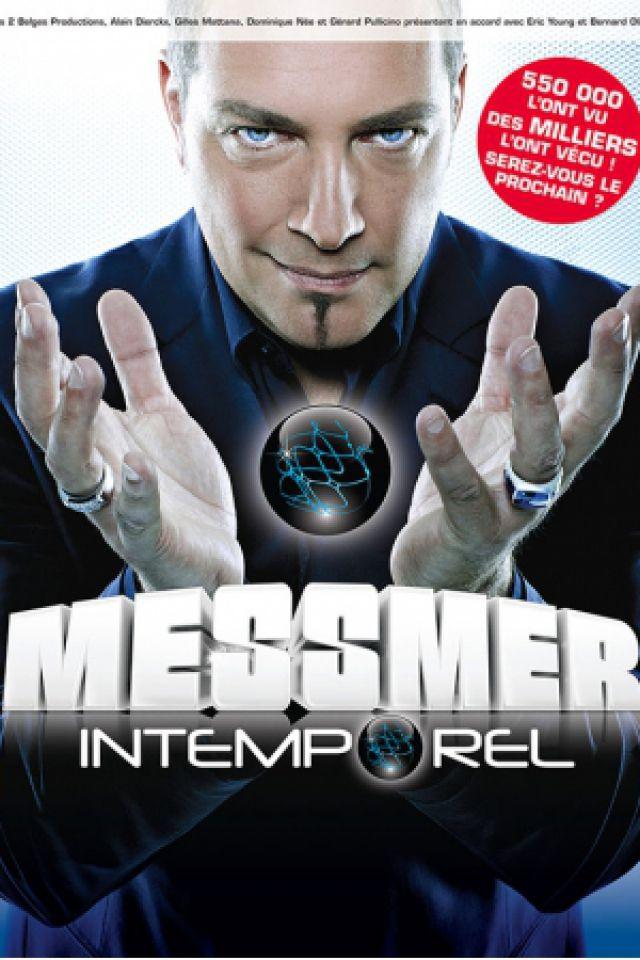 MESSMER - INTEMPOREL @ SALLE POLYVALENTE  - LAVAL