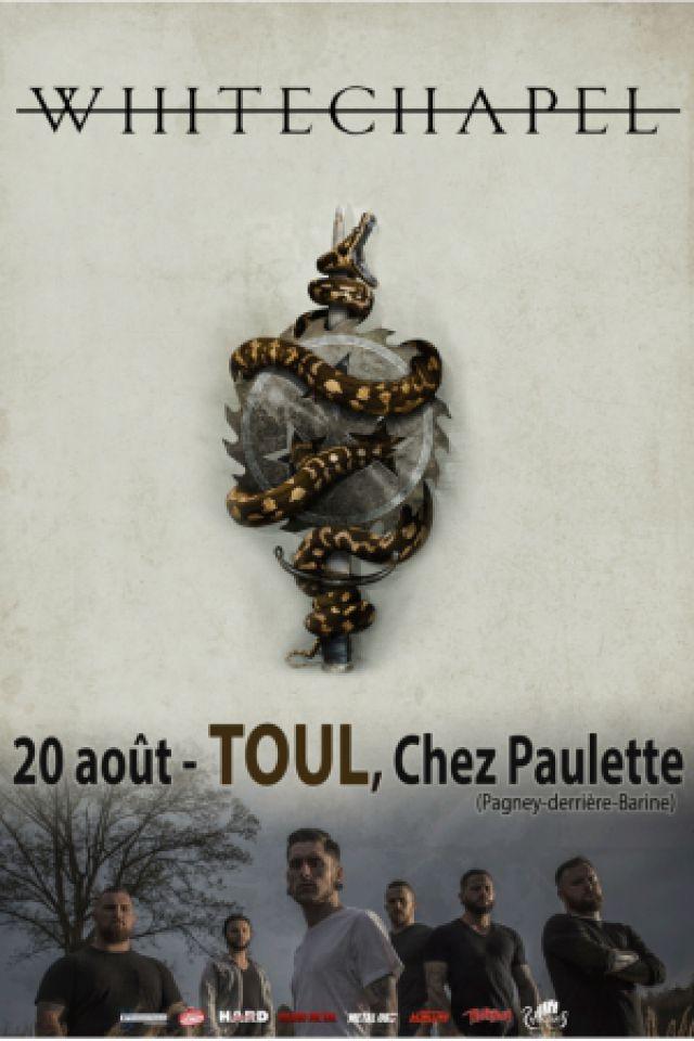 WHITECHAPEL + Guest @ Chez Paulette - Pagney derrière Barine