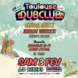 Concert TOULOUSE DUB CLUB #26 à RAMONVILLE @ LE BIKINI - Billets & Places