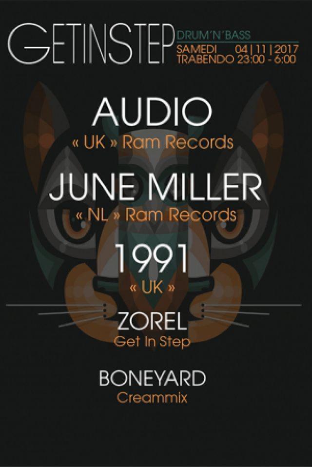 GET IN STEP : Audio + June Miller + 1991 + Zorel + Boneyard @ Le Trabendo - Paris