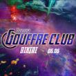 Concert TOULOUSE GOUFFRE CLUB : INFINITY GOUFFRE