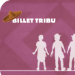 Billet Tribu