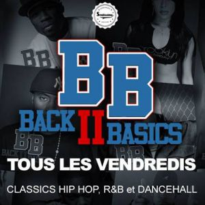 Back To Basics - Every Friday - Hip Hop, R&B, Dancehall, Afro