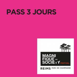 LA MAGNIFIQUE SOCIETY : PASS 3 JOURS @ Parc de Champagne - REIMS