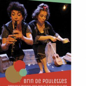 Brin De Poulettes - Spectacle Musical Tout Public  Dès 3 Ans