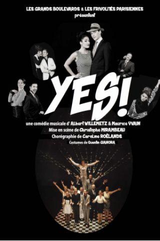Spectacle Yes à Paris @ Théâtre Trévise - Billets & Places