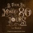 Spectacle LE TOUR DU MONDE EN 80 JOURS  à COURBEVOIE @ CENTRE EVENEMENTIEL DE COURBEVOIE - Billets & Places