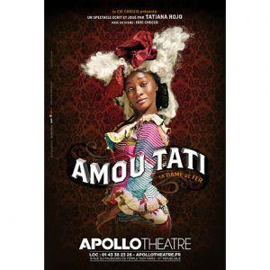 Amou Tati @ APOLLO THEATRE - PARIS