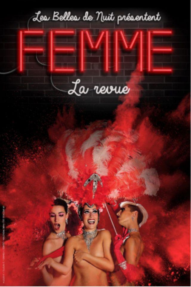 Femme - La Revue @ Théâtre le Colbert  - TOULON