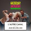 Concert TROIS CAFES GOURMANDS à Nancy @ L'AUTRE CANAL - Billets & Places