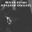 Concert WICCA PHASE SPRINGS ETERNAL